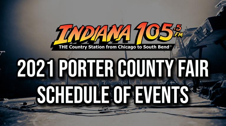 2021 Adams Radio Group Porter County Fair Schedule